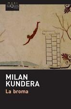 LA BROMA / THE JOKE - KUNDERA, MILAN/ DE VALENZUELA, FERNANDO (TRN) - NEW BOOK