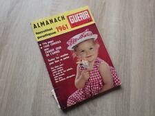 ALMANACH FAMILIAL PRATIQUE POUR 1961 Revue GUERIR