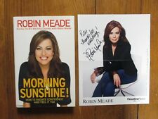 "ROBIN MEADE Signed 8 X 10 Color Photo-w/Book ""MORNING SUNSHINE""-1st Edit Hardbac"