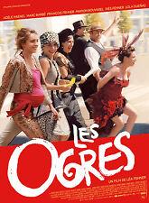 Affiche 40x60cm LES OGRES 2016 Adèle Haenel, Marc Barbé, Fehner - Cirque NEUVE