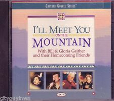 GAITHER GOSPEL SERIES Meet You Mountain BILL GLORIA CD Classic Christian Rare