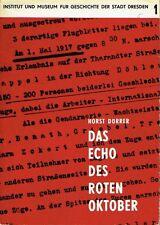 Dörrer Echo du rouge révolution d'octobre 1917 1918 à Dresde saxe