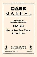 Case 36 Two Row Tractor Drawn Lister Operators Manual