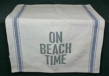 On Beach Time Beach Theme Tea Towel