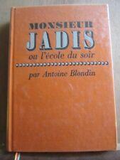 Antoine Blondin: Monsieur Jadis ou l'école du soir/ Cercle du Nouveau Livre,1971