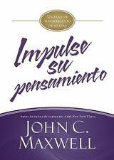 Impulse su pensamiento: Un plan de mejoramiento de 90 días (JumpStart) (Spanish