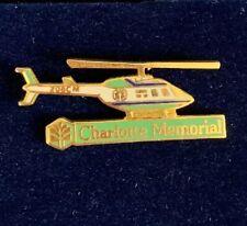 CHARLOTTE MEMEORIAL, NORTH CAROLINA HELICOPTER AIR MEDIC UNIT EMT EMS PIN
