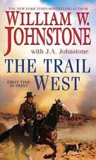 Johnstone, William W.; Johnstone, J.A. .. The Trail West