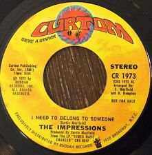 THE IMPRESSIONS I Need to Belong To Someone 45, Scarce 1972 Soul Promo CURTOM