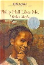 Philip Hall Likes Me, I Reckon Maybe by Bette Greene (hardcover)