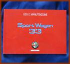 ALFA ROMEO 33 / SPORT WAGON - LIBRETTO USO E MANUTENZIONE 1991