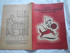 """LITTLE RED RIDING HOOD COLORING BOOK-1940's LILJA BOOK-14-3/4 """" X 10-1/2""""-"""