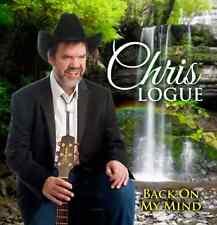 Chris Logue - Back On My Mind CD - New & Sealed - Logue & McCool