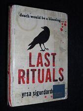 SIGNED; Last Rituals by Yrsa Sigurdardottir - 2008-1st - Debut Icelandic Novel