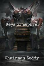Keys of Zephyer by Chairman Zeddy (2014, Paperback)