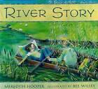 River Story ' Meredith Hooper New, free airmail worldwide