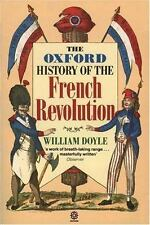 The Oxford History of the French Revolution by William Doyle (1990,...