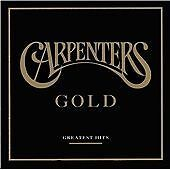 Carpenters - Gold (Greatest Hits, 2002) VGC B8 FREE DELIVERY