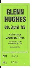 GLENN HUGHES Unused Ticket Greußen 30.04.1998 (Deep Purple, Black Sabbath)