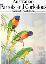 Prince, J H & Cayley, Neville AUSTRALIAN PARROTS AND COCKATOOS Hardback BOOK