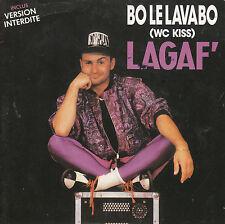 "7"" 45 TOURS FRANCE LAGAF ""Bo Le Lavabo"" 1989 ELECTRO HOUSE"