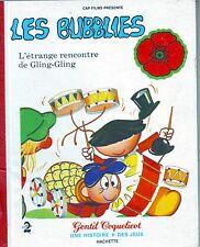 Les BUBBLIES * l'étrange Rencontre de Gling-Gling * Gentil Coquelicot * 1979  A2