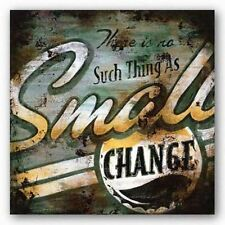 ADVERTISING ART PRINT Small Change Rodney White 36x36