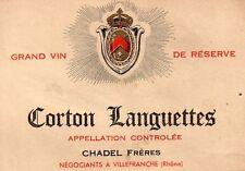 CORTON LANGUETTES VIEILLE ETIQUETTE CHADEL FRERES    §18/09/17§