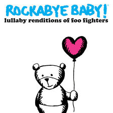 Lullaby Renditions Of Foo Fighters - Rockabye Baby! (2012, CD NEU) Children