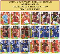 Panini Premier League Adrenalyn XL 2019/20 2020 TEAM MATE & HERO cards #1-180