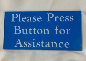 """Press Button For Assistance Attention VTG Blue Acrylic Office Sign 8"""" x 4"""""""