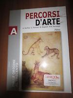 Percorsi d'arte. DELLE ORIGINE AL TRECENTO,Volume A. Per le Scuole superiori-P1