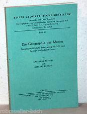 DIE GEOGRAPHIE DES MEERES - Karlheinz Paffen / Gerhard Kortum