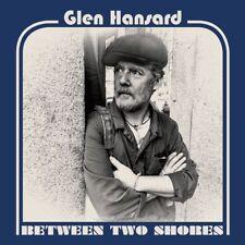 GLEN HANSARD BETWEEN TWO SHORES CD (New ReleaseJanuary 19th 2018)