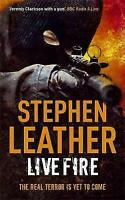 Live Fire: The 6th Spider Shepherd Thriller by Stephen Leather (Paperback, 2009)