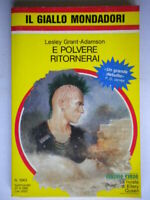 E polvere ritorneraiGrant Adamson Mondadori giallo1943Olson robert Bloch 817