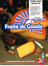 PUBLICITE ADVERTISING 124  1986   GOUDA FRUITE  fromage HOLLANDAIS