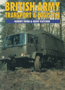 British Army Transport & Logistics Robert Swan Geoff Fletcher Ian Allan London