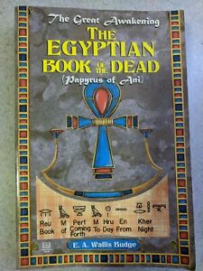 The Egyptian Book of the Dead : The Papyrus of Ani by E. A. Wallis Budge (1999)