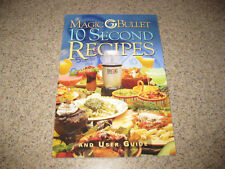 Magic Bullet 10 Second Recipe Book! New!! No Waiting!!!