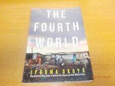 The Fourth World by Ifeoma Okoye