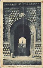 FERRARA - PORTA DEL PALAZZO DEI DIAMANTI - V 1925 - FP