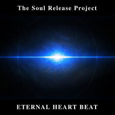 ETERNAL HEART BEAT By The Soul Release Project, Spiritual, Chillout, Meditation