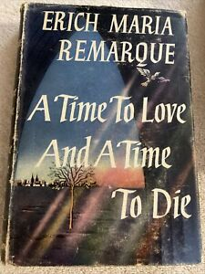 A Time To Love And A Time To Die Erich Maria Remarque 1954 Hardcover Book
