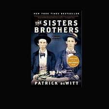 The Sisters Brother a paperback book by Patrick deWitt FREE SHIPPING de Witt