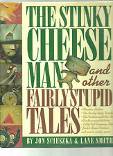 Stinky Cheese Man and Other Fairly Stupid Tales by J Sciaszka & L Smith 1st ed
