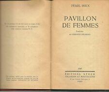 PAVILLON DE FEMMES - PEARL BUCK 1947