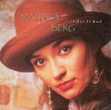 MATRACA BERG - I GOT IT BAD / APPALACHIAN RAIN. (GERMAN, 1990, RCA, PB49239)