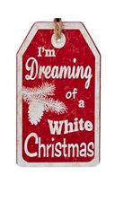 KURT ADLER WOODEN VINTAGE NATURE TAG ORNAMENT- I'M DREAMING OF A WHITE CHRISTMAS