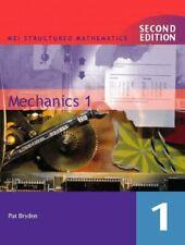 Mechanics: Bk. 1 (MEI Structured Mathematics) By Pat Bryden,etc.